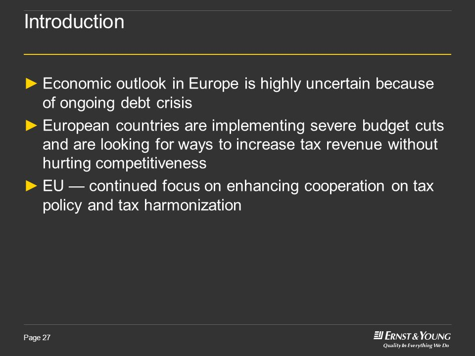 Introduction Economic outlook in Europe is highly uncertain because of ongoing debt crisis.