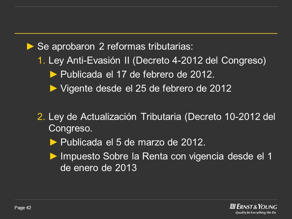 Se aprobaron 2 reformas tributarias: