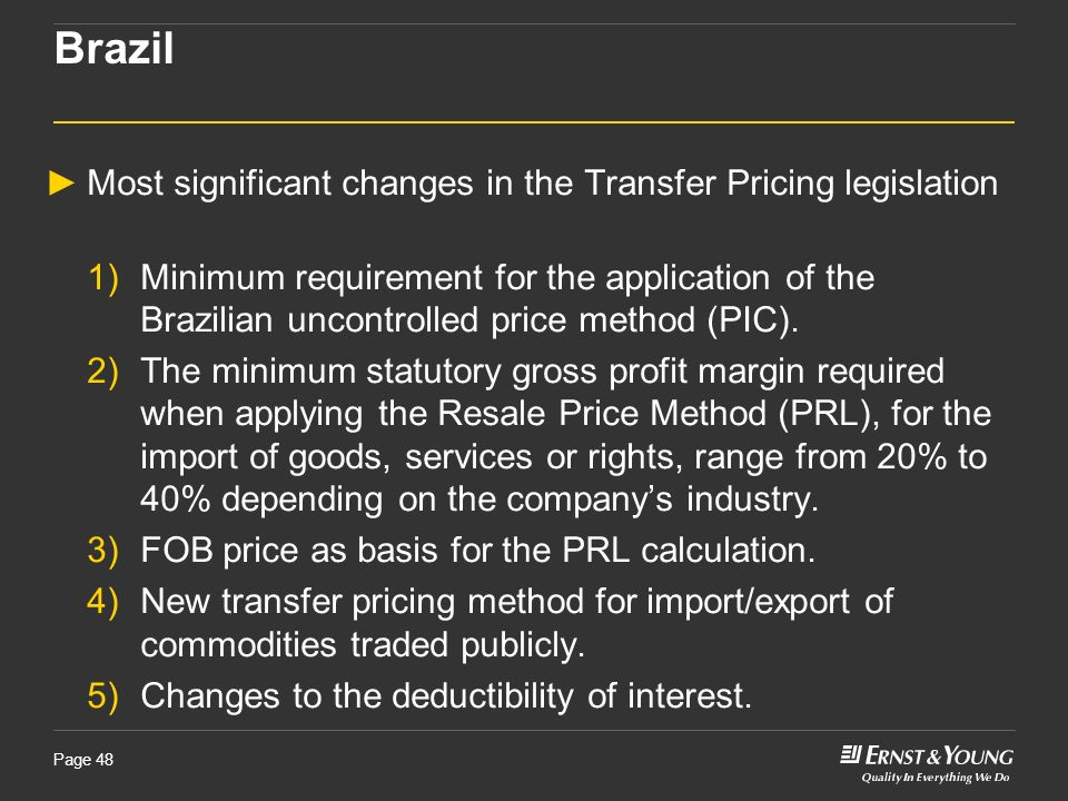 Brazil Most significant changes in the Transfer Pricing legislation