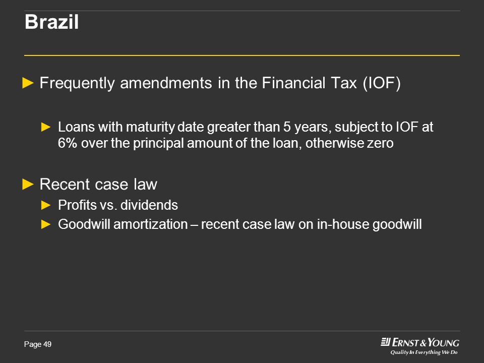 Brazil Frequently amendments in the Financial Tax (IOF)