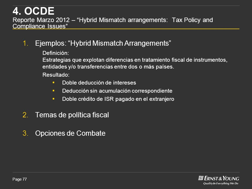 4. OCDE Reporte Marzo 2012 – Hybrid Mismatch arrangements: Tax Policy and Compliance Issues