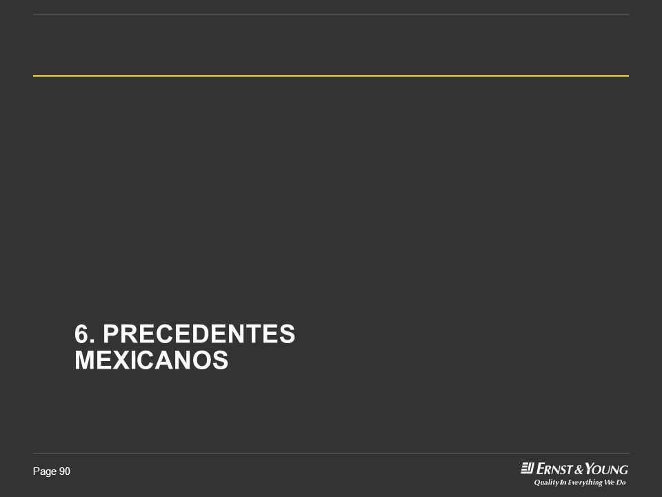 6. Precedentes Mexicanos