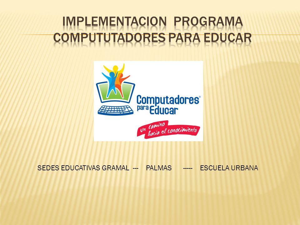 IMPLEMENTACION PROGRAMA COMPUTUTADORES PARA EDUCAR