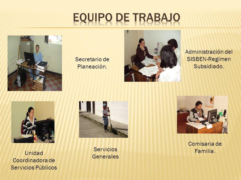 Equipo de trabajo Administración del SISBEN-Regímen Subsidiado.