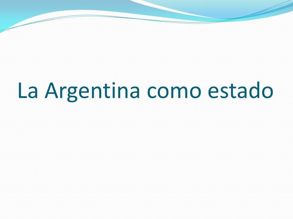 La Argentina como estado