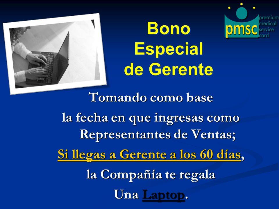 Bono Especial de Gerente