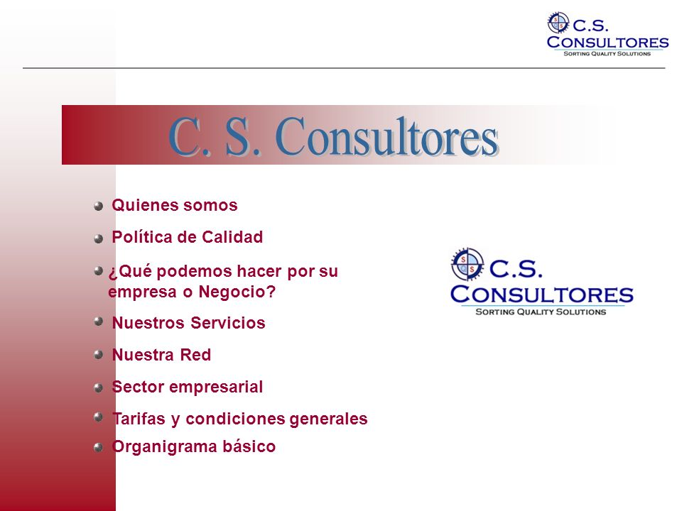 C. S. Consultores Quienes somos Política de Calidad