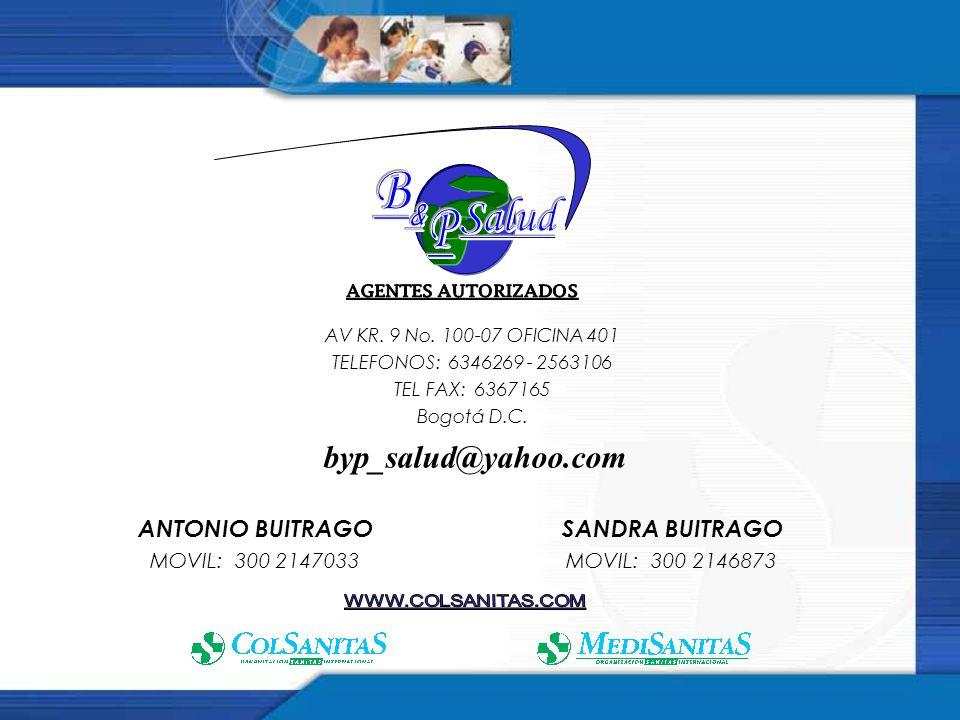 B Salud & P byp_salud@yahoo.com ANTONIO BUITRAGO SANDRA BUITRAGO