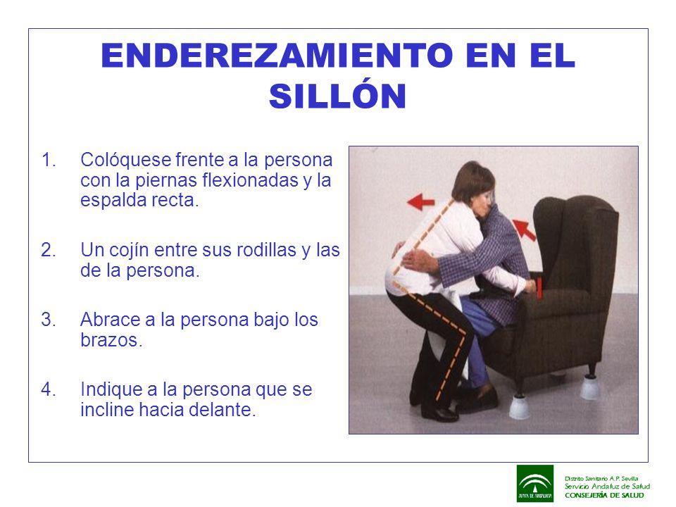 ENDEREZAMIENTO EN EL SILLÓN