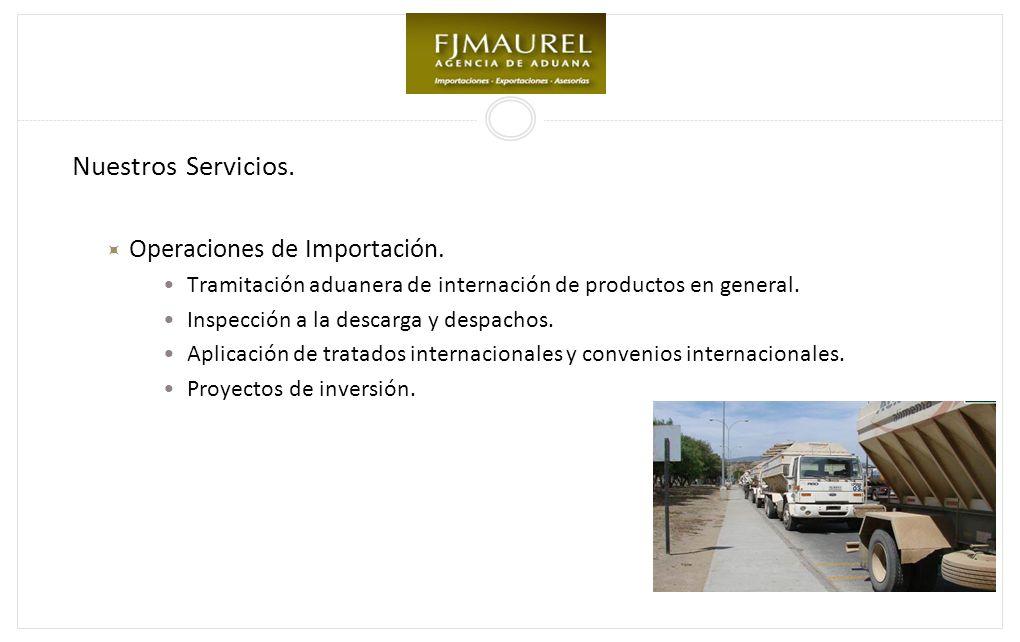 Nuestros Servicios. Operaciones de Importación.