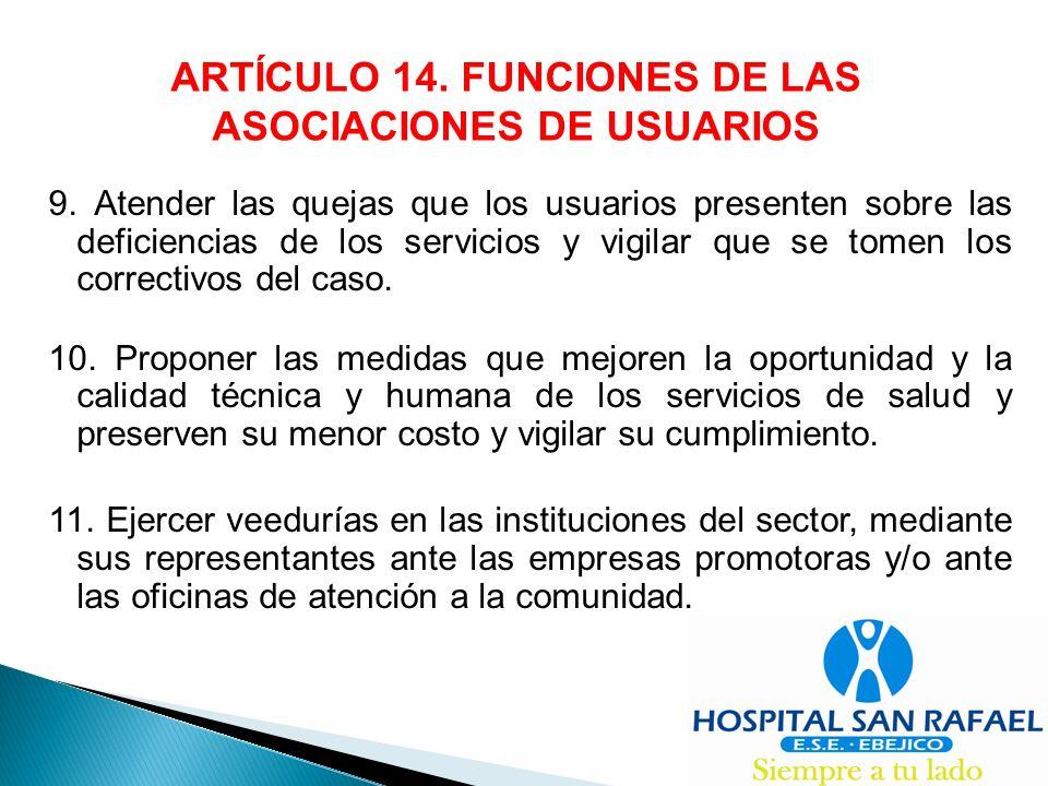 ARTÍCULO 14. FUNCIONES DE LAS ASOCIACIONES DE USUARIOS