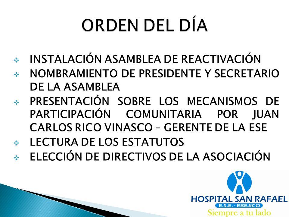ORDEN DEL DÍA INSTALACIÓN ASAMBLEA DE REACTIVACIÓN