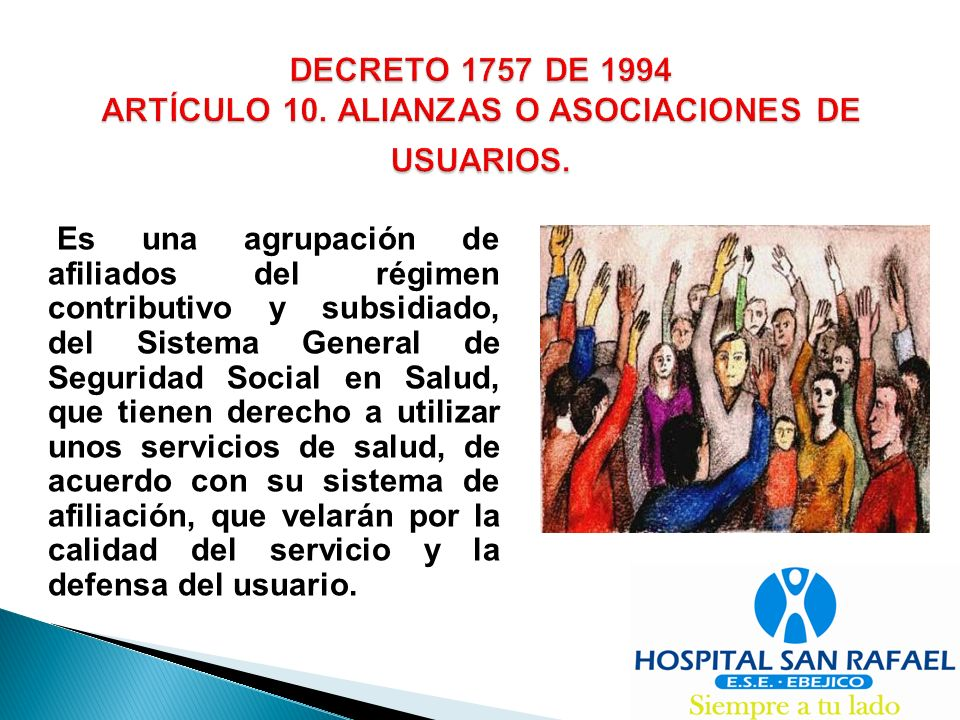 DECRETO 1757 DE 1994 ARTÍCULO 10. ALIANZAS O ASOCIACIONES DE USUARIOS.