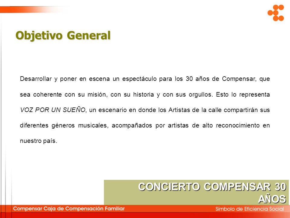 Objetivo General CONCIERTO COMPENSAR 30 AÑOS