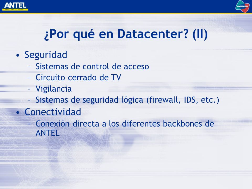 ¿Por qué en Datacenter (II)