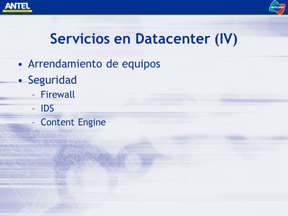 Servicios en Datacenter (IV)
