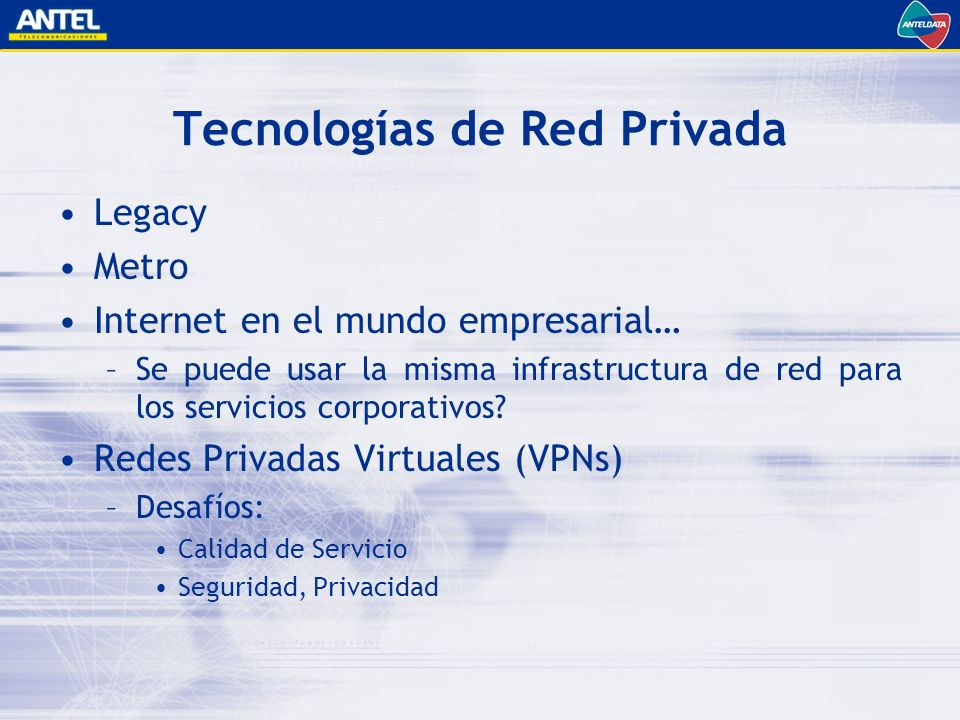 Tecnologías de Red Privada