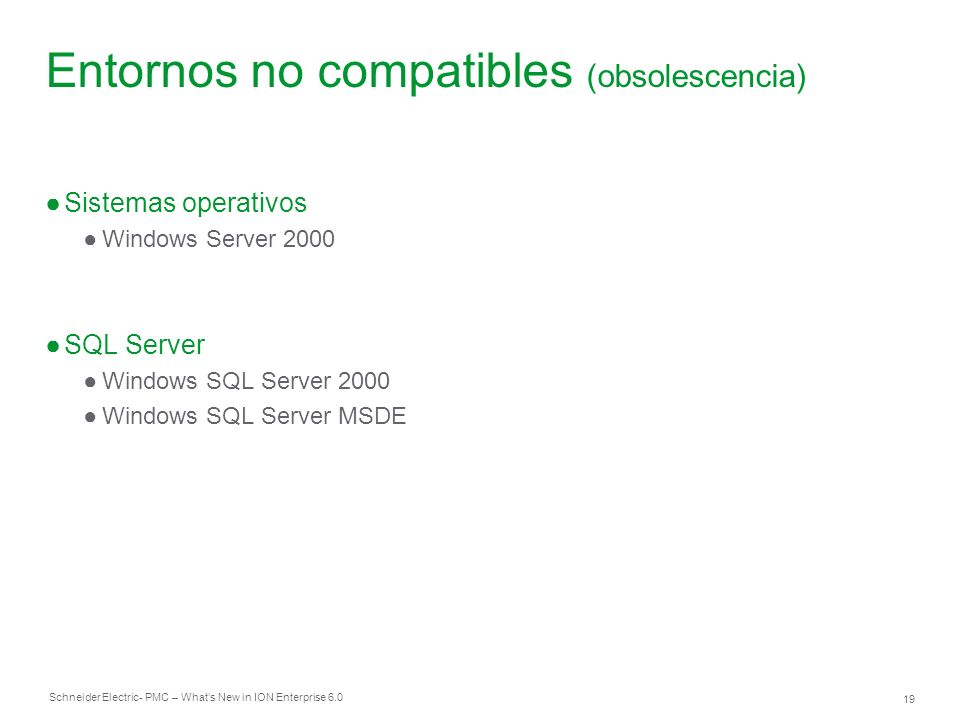 Entornos no compatibles (obsolescencia)
