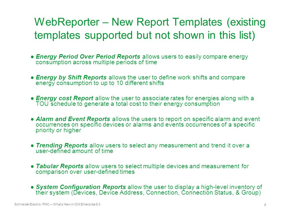 WebReporter – New Report Templates (existing templates supported but not shown in this list)