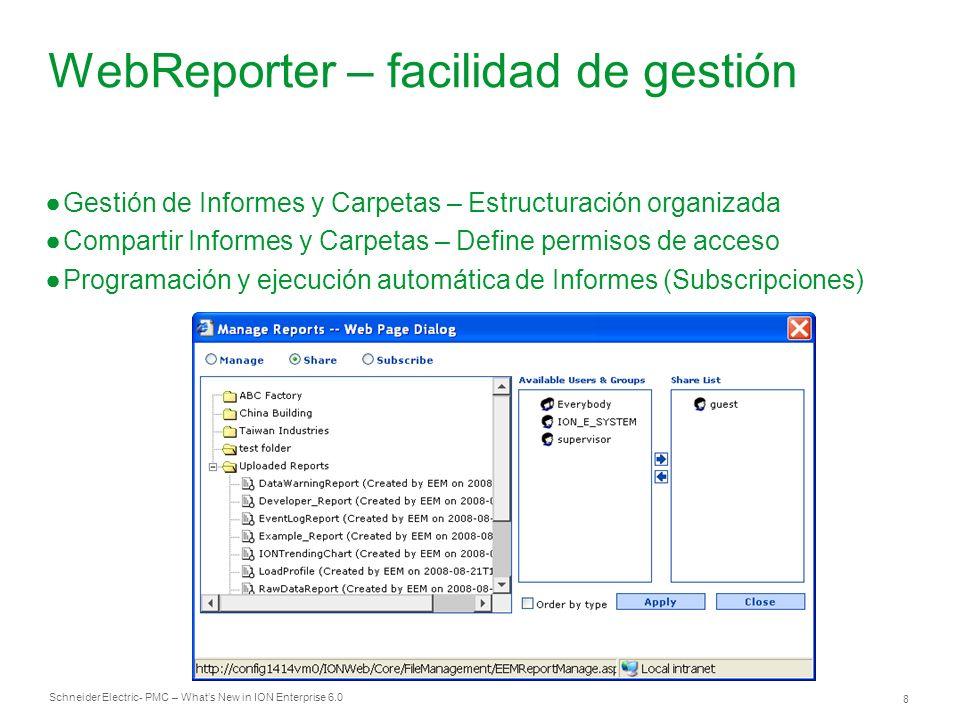WebReporter – facilidad de gestión