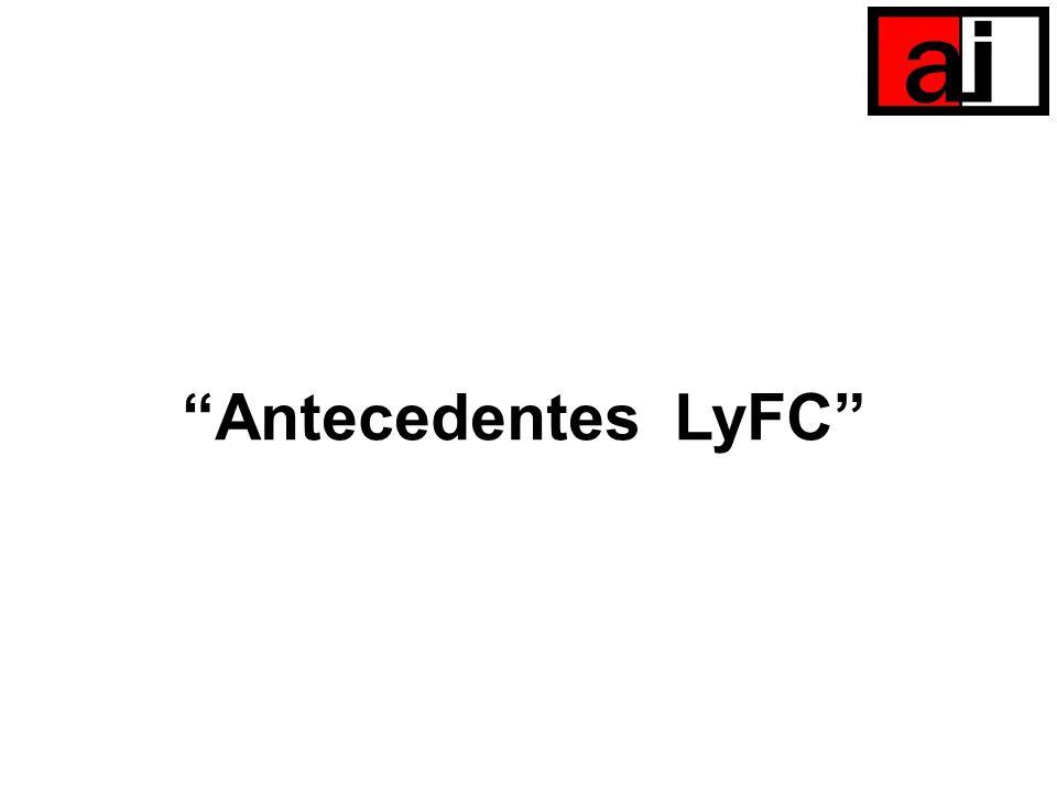 Antecedentes LyFC