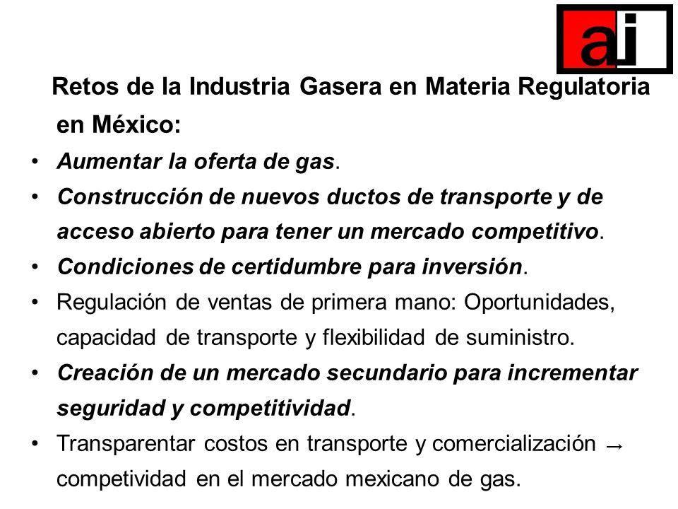 Retos de la Industria Gasera en Materia Regulatoria en México: