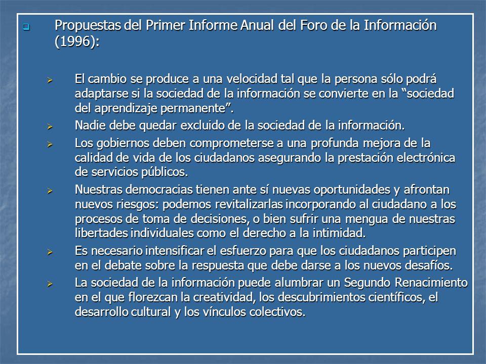 Propuestas del Primer Informe Anual del Foro de la Información (1996):