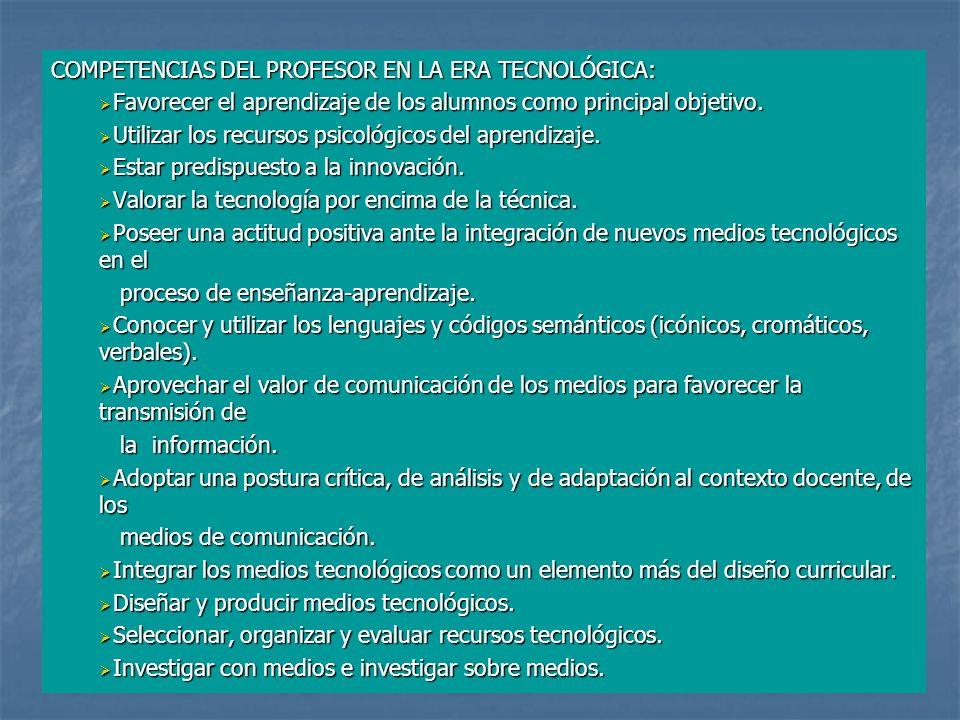 COMPETENCIAS DEL PROFESOR EN LA ERA TECNOLÓGICA: