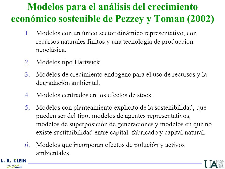 Modelos para el análisis del crecimiento económico sostenible de Pezzey y Toman (2002)
