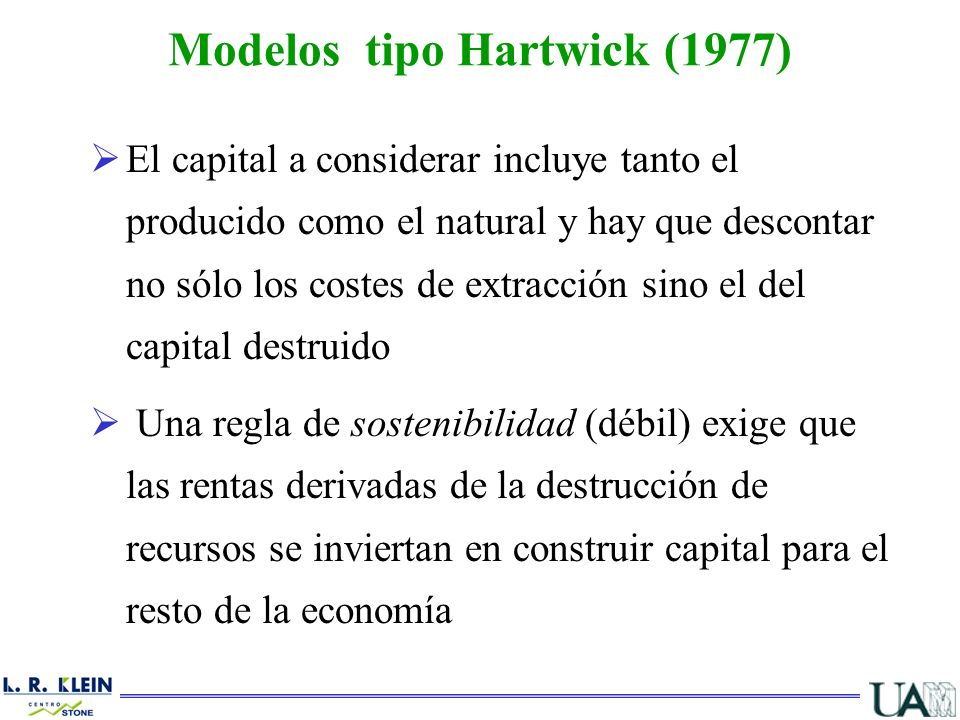Modelos tipo Hartwick (1977)