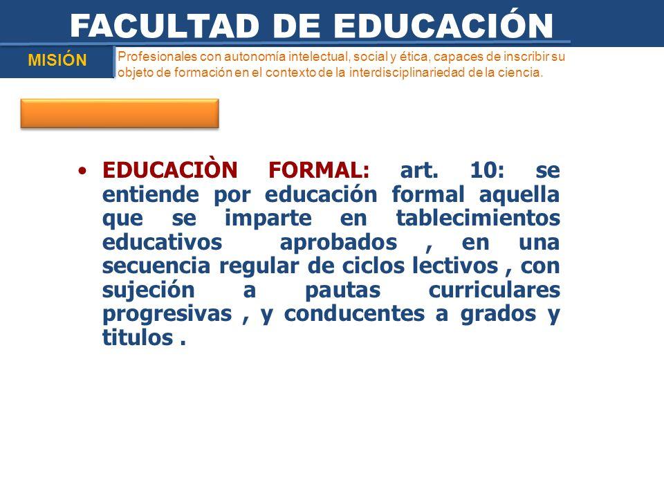 FACULTAD DE EDUCACIÓN MISIÓN.