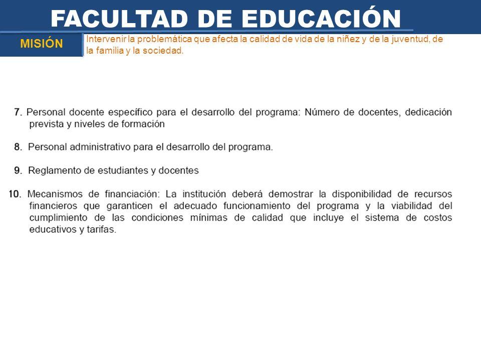 FACULTAD DE EDUCACIÓN MISIÓN