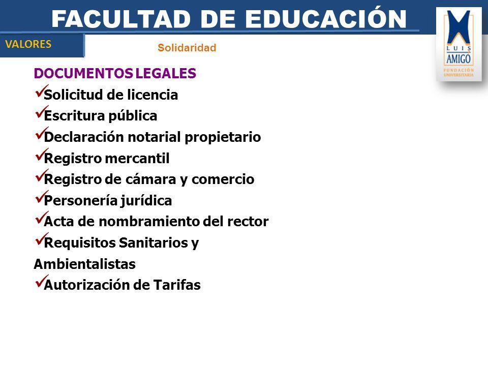 FACULTAD DE EDUCACIÓN DOCUMENTOS LEGALES Solicitud de licencia