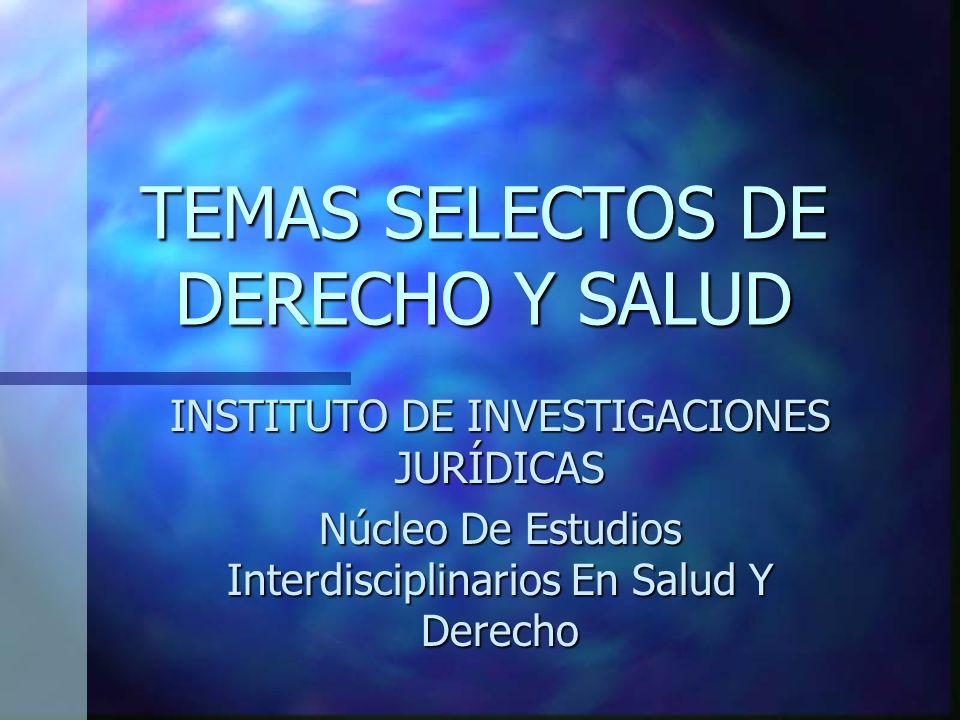 TEMAS SELECTOS DE DERECHO Y SALUD
