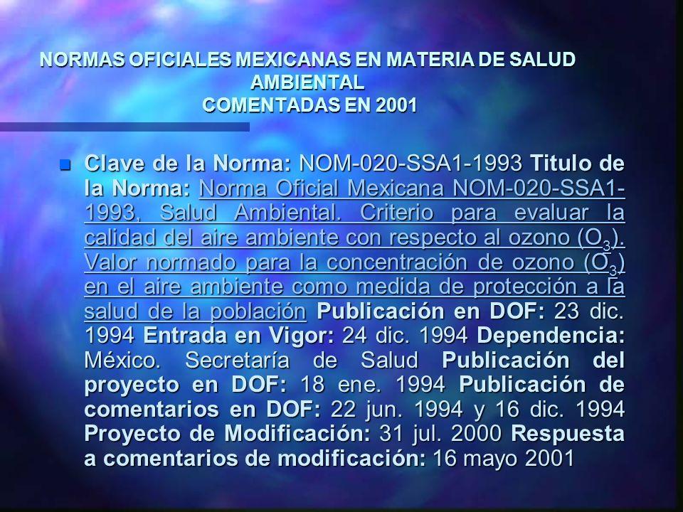 NORMAS OFICIALES MEXICANAS EN MATERIA DE SALUD AMBIENTAL COMENTADAS EN 2001