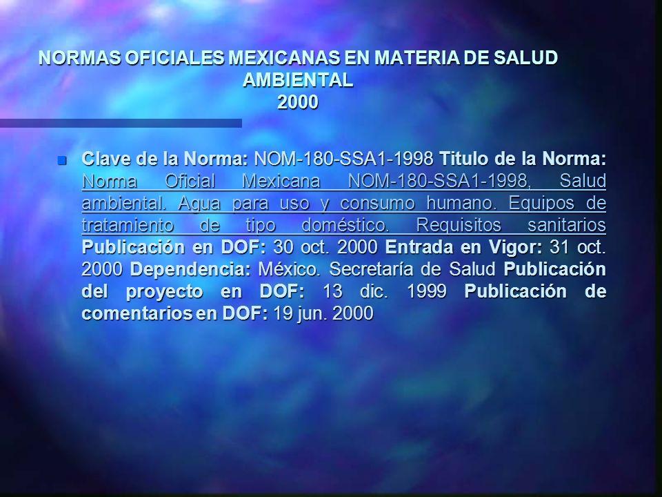 NORMAS OFICIALES MEXICANAS EN MATERIA DE SALUD AMBIENTAL 2000