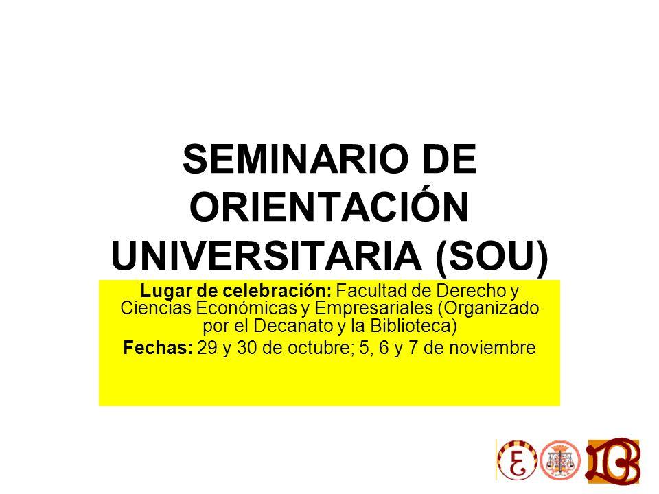 SEMINARIO DE ORIENTACIÓN UNIVERSITARIA (SOU)