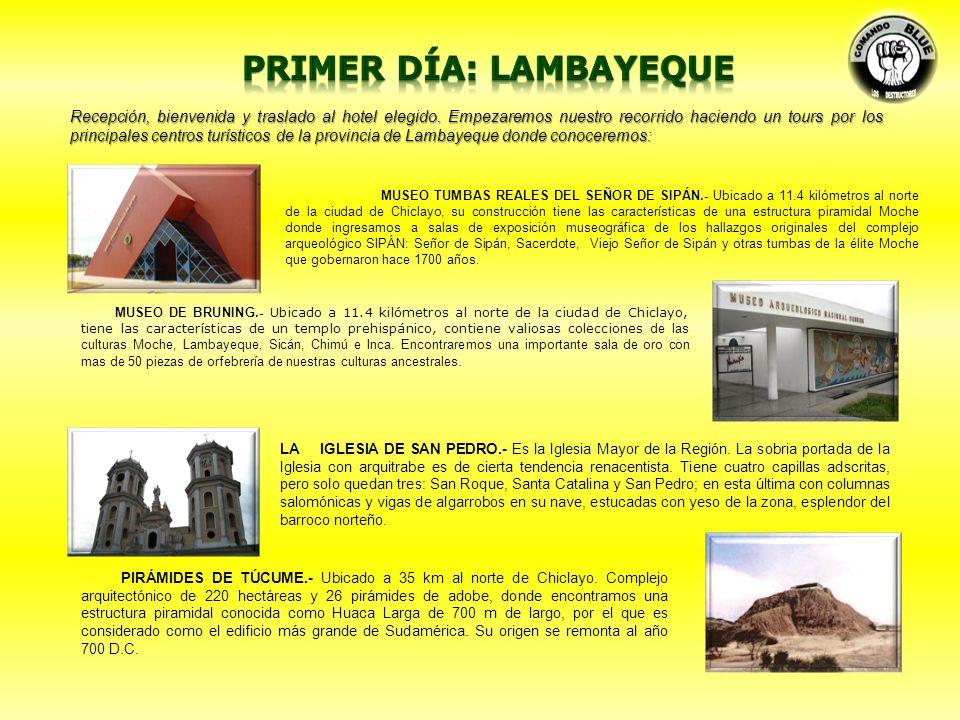Primer día: Lambayeque