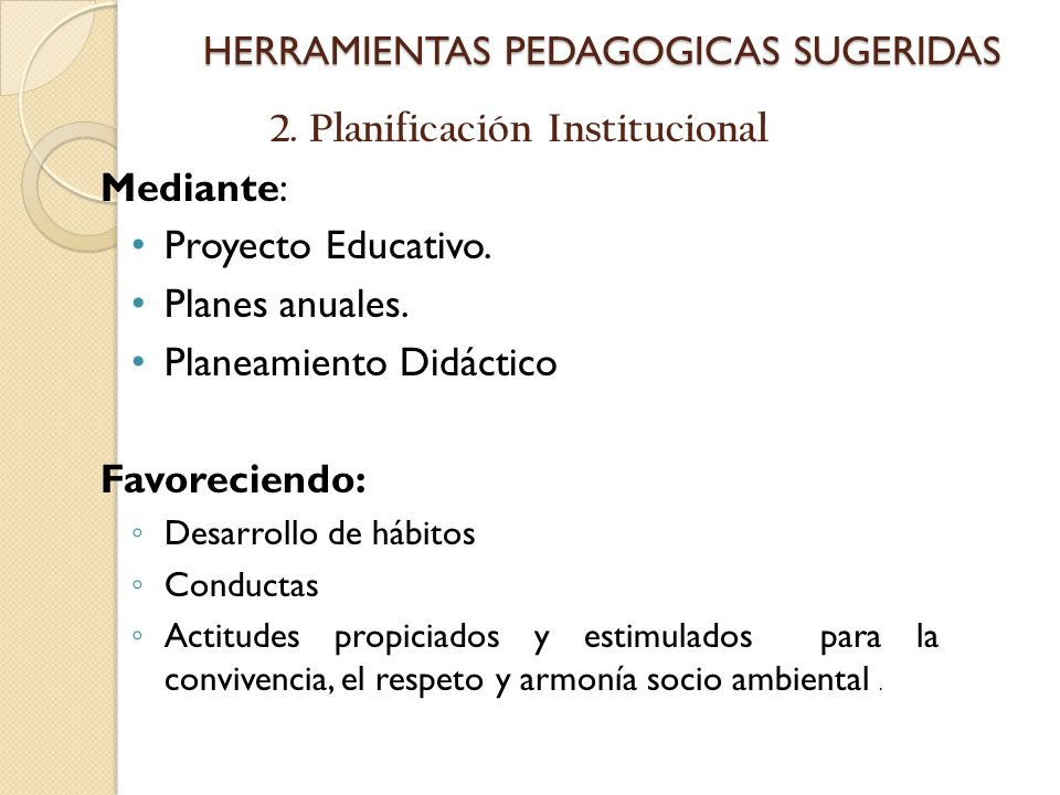 HERRAMIENTAS PEDAGOGICAS SUGERIDAS