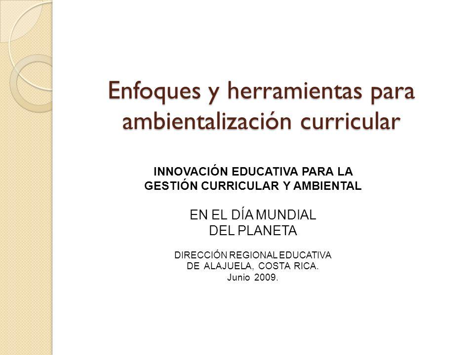 Enfoques y herramientas para ambientalización curricular