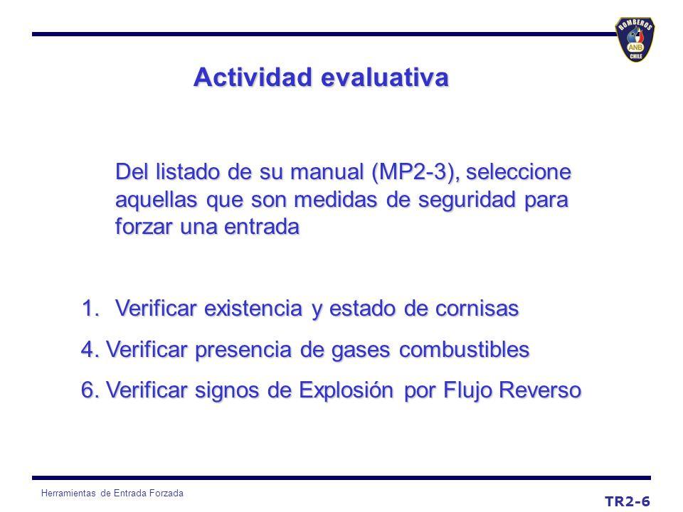 Actividad evaluativa Del listado de su manual (MP2-3), seleccione aquellas que son medidas de seguridad para forzar una entrada.