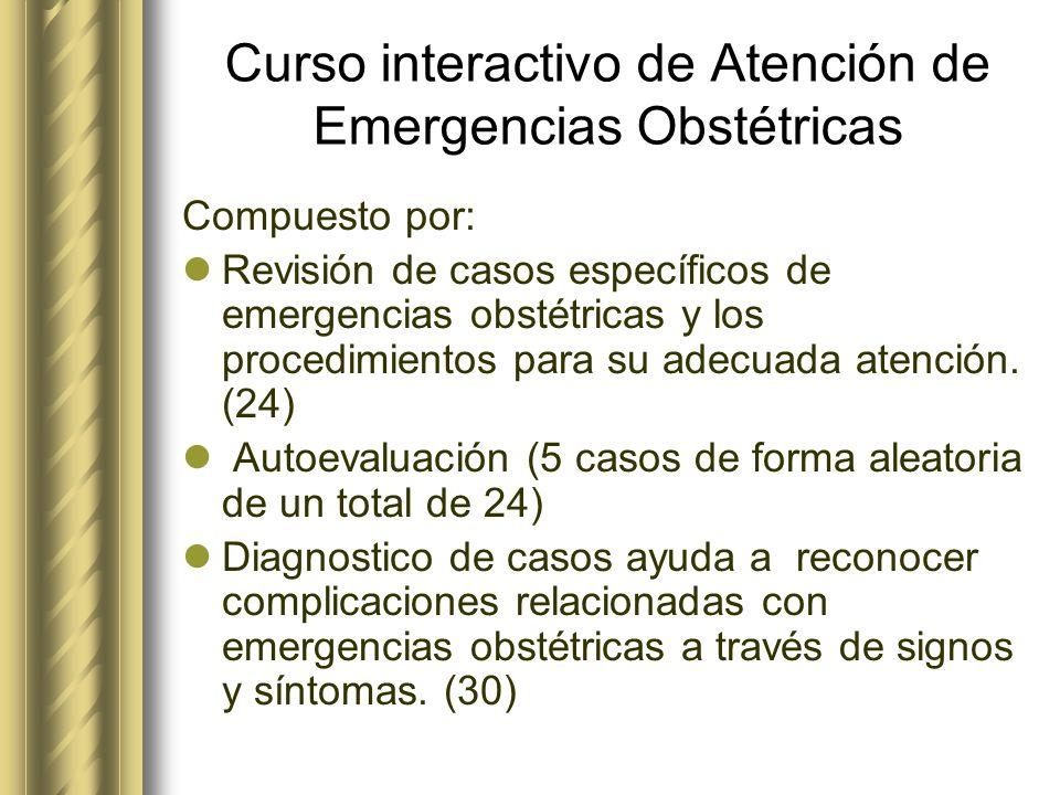 Curso interactivo de Atención de Emergencias Obstétricas