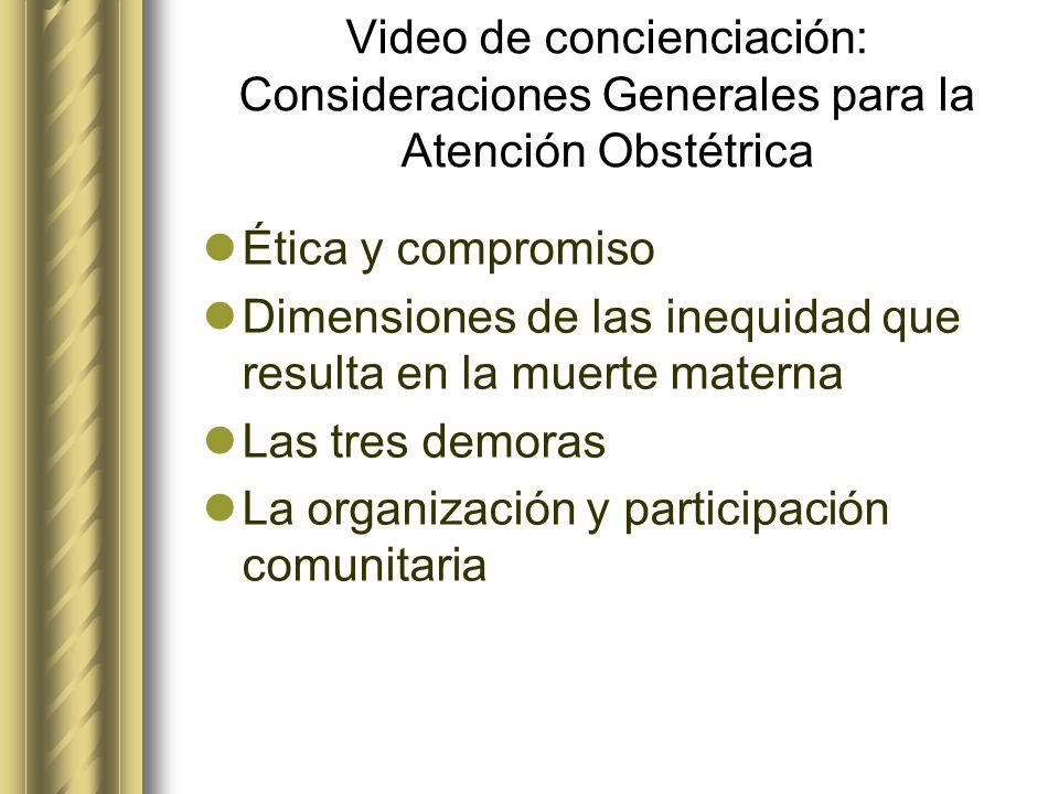 Video de concienciación: Consideraciones Generales para la Atención Obstétrica