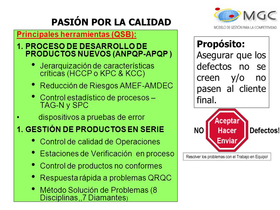 PASIÓN POR LA CALIDAD Principales herramientas (QSB): PROCESO DE DESARROLLO DE PRODUCTOS NUEVOS (ANPQP-APQP )