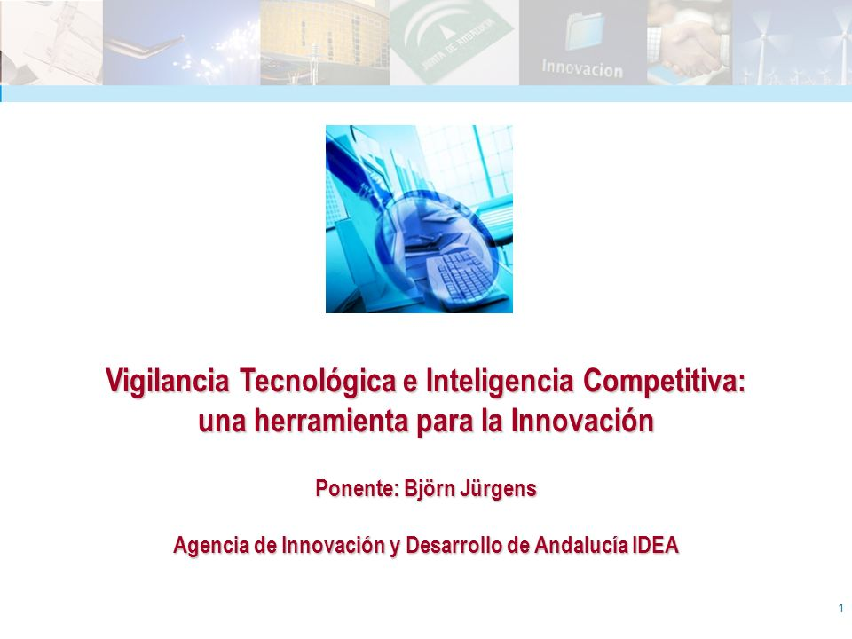 Vigilancia Tecnológica e Inteligencia Competitiva: una herramienta para la Innovación