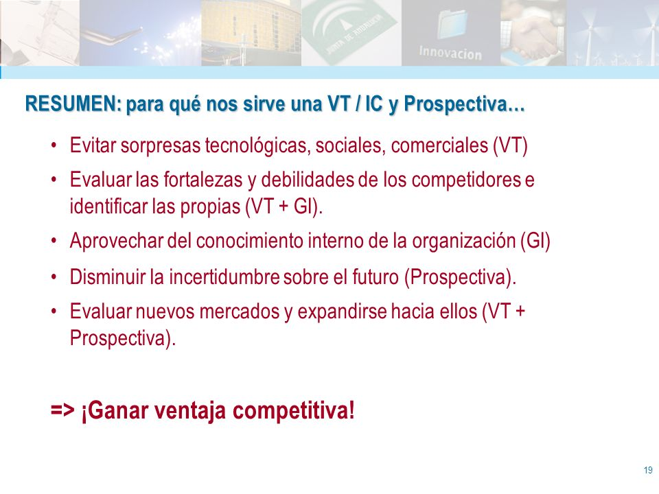 => ¡Ganar ventaja competitiva!