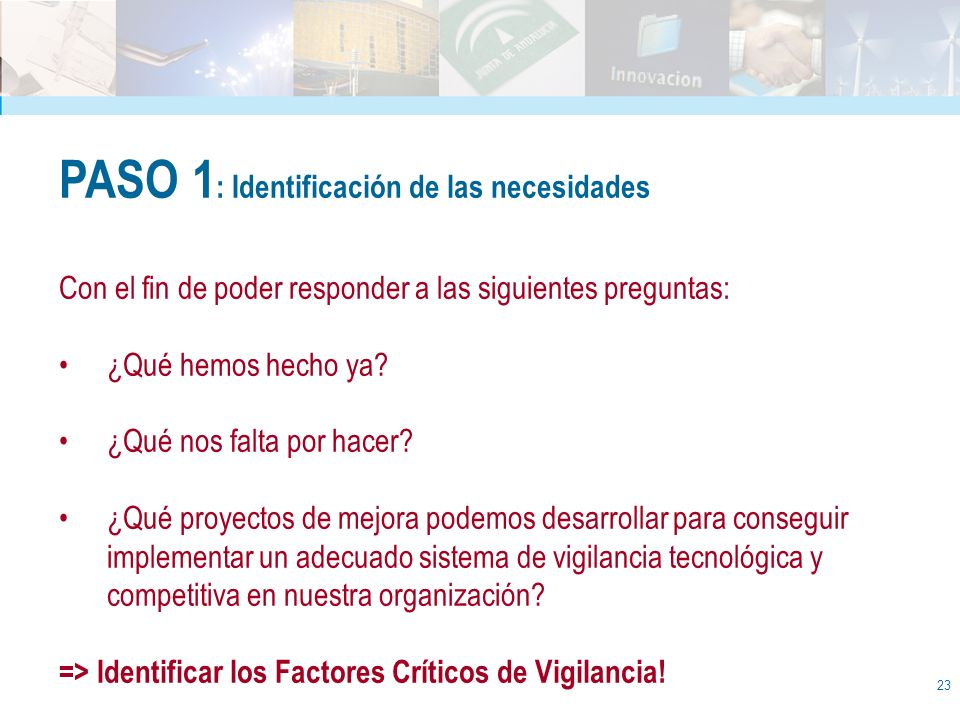 PASO 1: Identificación de las necesidades