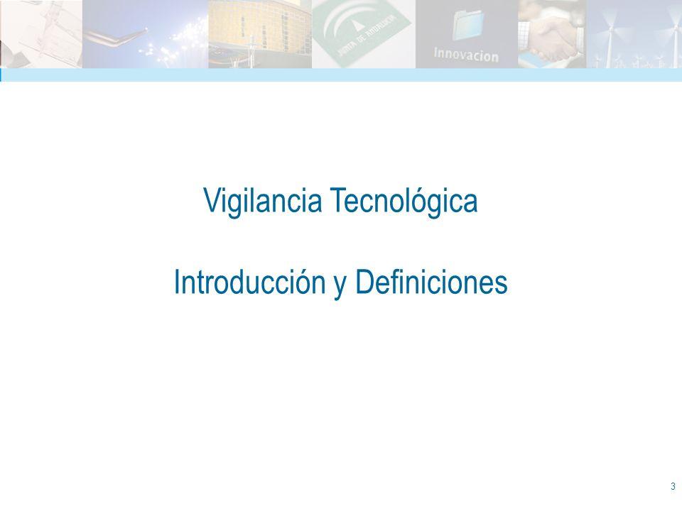 Vigilancia Tecnológica Introducción y Definiciones