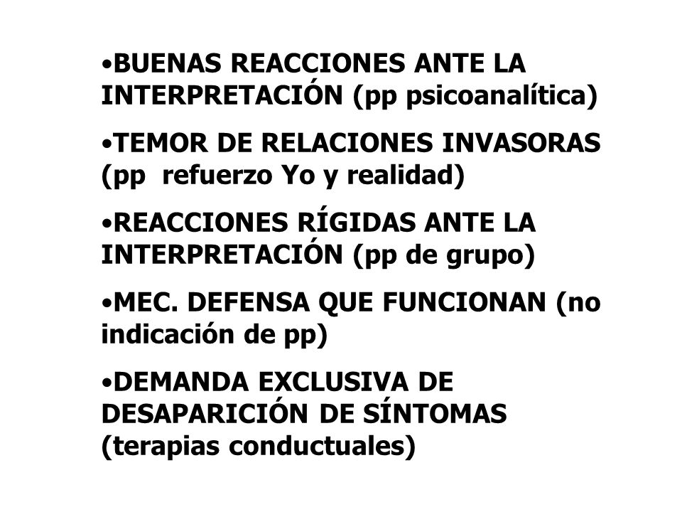 BUENAS REACCIONES ANTE LA INTERPRETACIÓN (pp psicoanalítica)