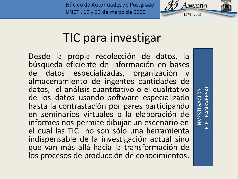 TIC para investigar INVESTIGACIÓN. EJE TRANSVERSAL.